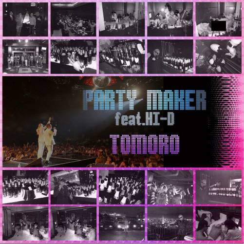 PARTY MAKERfeat.HI-D_TOMORO_JKT